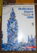 MULTICOLOUR VISIONS 1 -Blue Book- Students' book + Workbook + CD