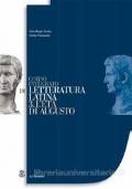 Corso integrato di letteratura latina. Per le Scuole superiori vol.3 L'età di Augusto