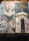 Scultura in villa. Nella terra ferma Veneta,nelle terre dei Gonzaga e nella Marca Anconetana.