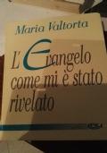 L'EVANGELO COME MI E' STATO RIVELATO - VOL. 4