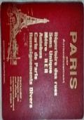 Paris par Arrondissement. Répertoire des rues - Sens unique - Métro - RER - Autobus - Carte de Paris - Renseignements divers