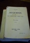 Augustin, ou le ma�tre est l�
