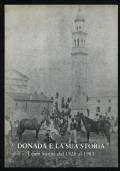 Donada e la sua storia. Cenni storici dal 1926 al 1983