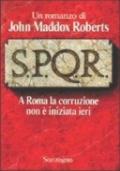 S.P.Q.R. A Roma la corruzione non è iniziata ieri