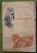 USI E COSTUMI DEI CAMORRISTI, CON PREFAZIONE DI CESARE LOMBROSO --- ABELE DE BLASIO, NAPOLI 1897, EDIZIONE ORIGINALE