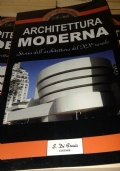 Architettura Moderna. Storia Dell�Architettura Del XX� Secolo