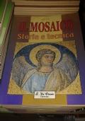 Il Mosaico. Storia E Tecnica