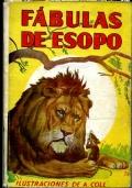 FABULAS DE ESOPO seleccion y adaptacion al castellano de JOSE� MALLOROUI FIGUEROLA Illustraciones de A. COLL