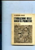 L EVOLUZIONE DELLE SOCIETA PRIMITIVE
