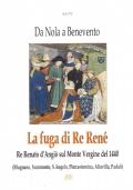 Attendolo Sforza 1369-1424. Da Spoleto all'Aquila, da Napoli a Benevento. Vita del condottiero di ventura di Cotignola che diede origine alla casa dei Duchi di Milano