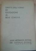 DIRITTI DELL'UOMO ED EDUCAZIONE AL BENE COMUNE