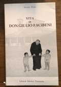 VITA DI DON GIULIO FACIBENI