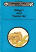 Ginger and Turmeric - TRADITIONAL FAMILY MEDICINE (Health Series) INGLESE – ENGLISH – MEDICINA FAMILIARE TRADIZIONALE – INDIA – SALUTE – ERBE – MEDICINA – FITOTERAPIA – AYURVEDA – PIANTE
