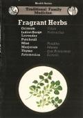Fragrant herbs: ocimum, Indian Borge, Lavender, Patchouli, Mint, Majora,, Thyme, Artemisias - TRADITIONAL FAMILY MEDICINE (Health Series) INGLESE – ENGLISH – MEDICINA FAMILIARE TRADIZIONALE – INDIA – SALUTE – ERBE – MEDICINA – FITOTERAPIA – AYURVEDA – PIA