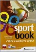 SPORT BOOK - CORPO MOVIMENTO SPORT + DVD-ROM LIBRO DIGITALE