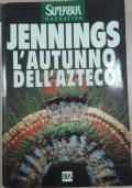 L'AUTUNNO DELL'AZTECO