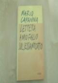 LETTERA A MIO FIGLIO SUL SESSANTOTTO PRIMA ED