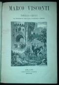 Marco Visconti di Tommaso Grossi. Con illustrazioni degli artisti Farina e Cenni.