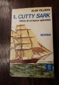 Il Cutty Sark - L'ultimo di un'epoca splendida