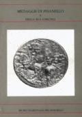 Medaglie di Pisanello e della sua cerchia. Premessa di Giovanna Gaeta Bertelà