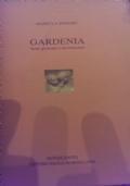 gardenia. sette giornate e un tramonto