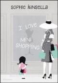 I LOVE MINI SHOPPING   scontato euro 4,00