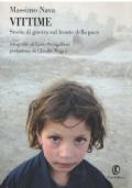 Vittime. Storie di guerra sul fronte di pace