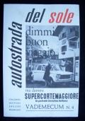 AUTOSTRADA DEL SOLE  DIMMI BUON VIAGGIO VADEMECUM N. 4 1961