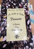 A TAVOLA IN ITALIA PIEMONTE LE RICETTE I VINI I RISTORANTI TOP