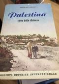 PALESTINA, TERRA DELLE DISTANZE