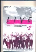 LIVE  vol. 3 self-study book , portfolio europeo delle lingue, certificazione KET