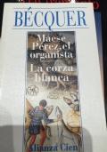 MESE PEREZ, EL ORGANISTA  - LA CORZA BLANCA