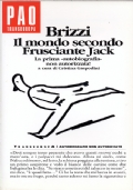 Brizzi. Il mondo secondo Frusciante Jack. La prima biografia non autorizzata