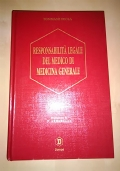 RESPONSABILITA' LEGALE DEL MEDICO DI MEDICINA GENERALE