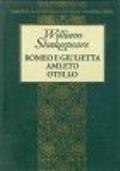Romeo e Giulietta / Amleto / Otello