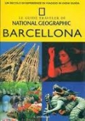 Barcellona. Le Guide Traveller Di National Geographic