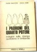 I PADRONI DEL QUARTO POTERE - indagine sulla stampa quotidiana in Lombardia