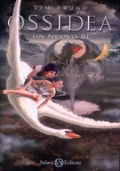 Un nuovo Re - Saga: OSSIDEA