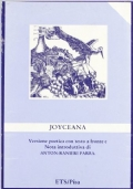 Joyceana. Con una trascrizione grafico-pittorica di Grazia Lodeserto