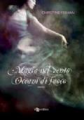 Magia nel vento-Oceani di fuoco
