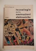 TECNOLOGIA DELLE COSTRUZIONI ELETTRONICHE (Volume I)