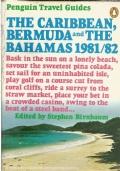 THE CARIBBEAN, BERMUDA and THE BAHAMAS 1981/82