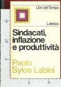 Sindacati, inflazione e produttività