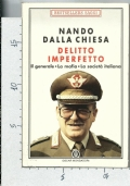 DELITTO IMPERFETTO - Il Generale - La Mafia - La Società Italiana