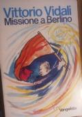 Missione a Berlino