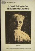 L�autobiografia di Mamma Jones - Vita d un�agitatr�ce sindacale americana