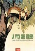 Calvin and Hobbes: La Vita che Stress