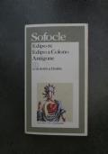 Edipo re-Edipo a Colono-Antigone. Testo originale a fronte