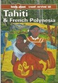 TAHITI & FRENCH POLYNESIA (lonely Planet)