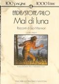 Mal di luna: racconti di lupi mannari (HORROR – ORRORE – LICANTROPI – NARRATIVA)
